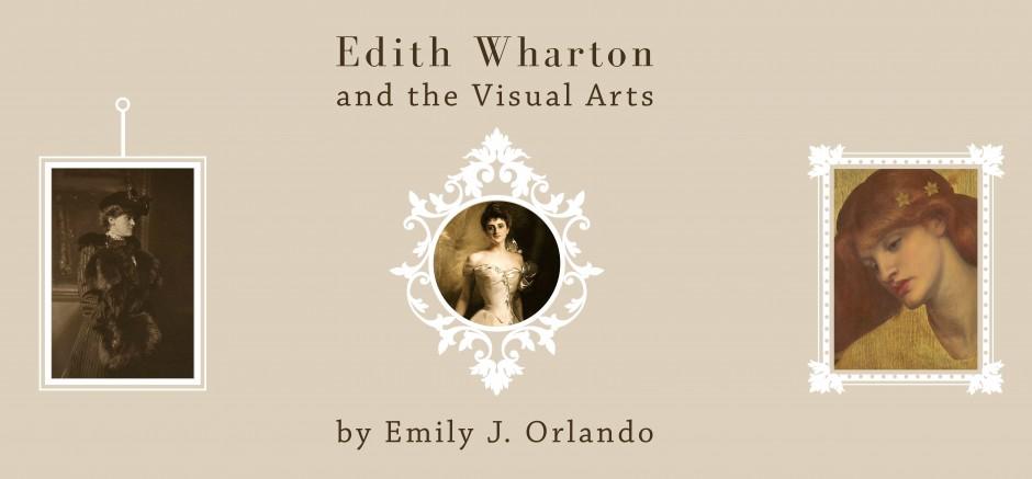 Edith Wharton and the Visual Arts